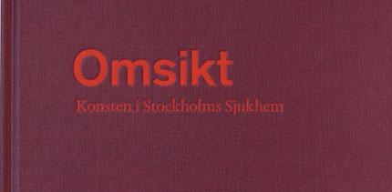 ©Omsikt. Beställare: Stockholms Sjukhem.