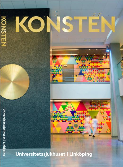 ©KONSTEN Universitetssjukhuset i Linköping (2018). Beställare: Region Östergötland.
